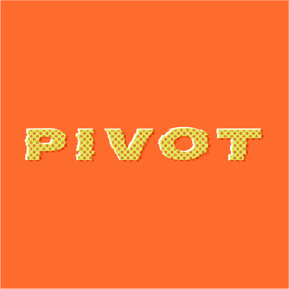 PIVOT – Episode 3