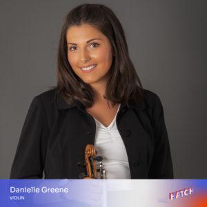 Danielle Greene, violin