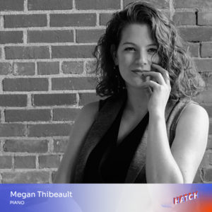 Megan Thibeault, piano